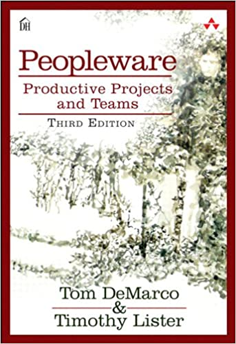Peopleware - Productive Projects and Teams - DeMarco Tom and Lister Tim