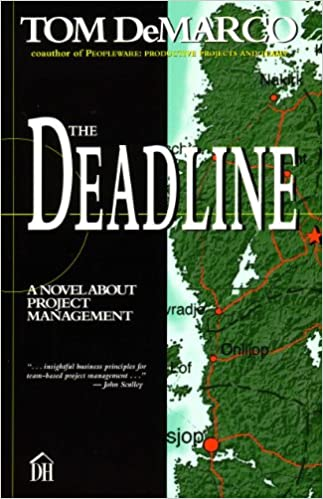 The Deadline - A Novel About Project Management - Tom DeMarco