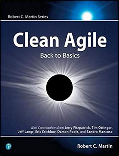 Clean Agile - Back to Basics by Robert C Martin