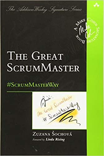 Great ScrumMaster - The ScrumMasterWay by Zuzana Sochova