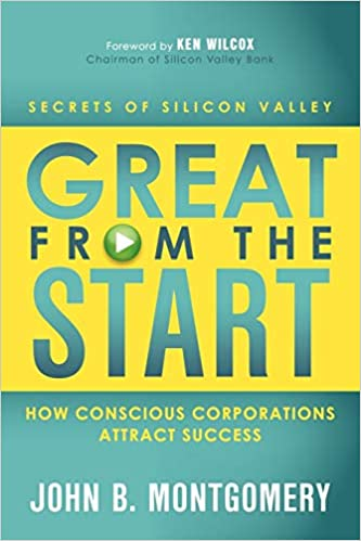 Great From The Start - How Conscious Corporations Attract Success
