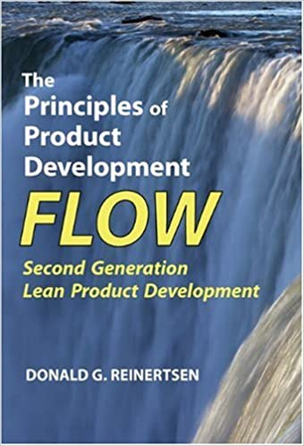 2009 The Principles of Product Development Flow- Second Generation Lean Product Development