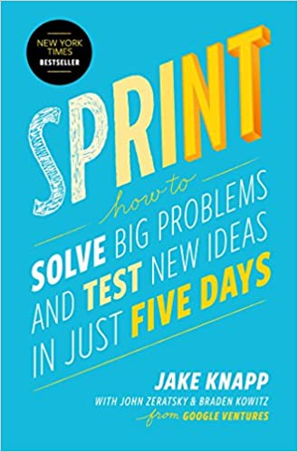 2016 Sprint - How to Solve Big Problems and Test New Ideas in Just Five Days